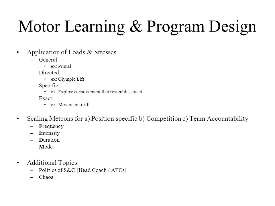 Motor Learning & Program Design
