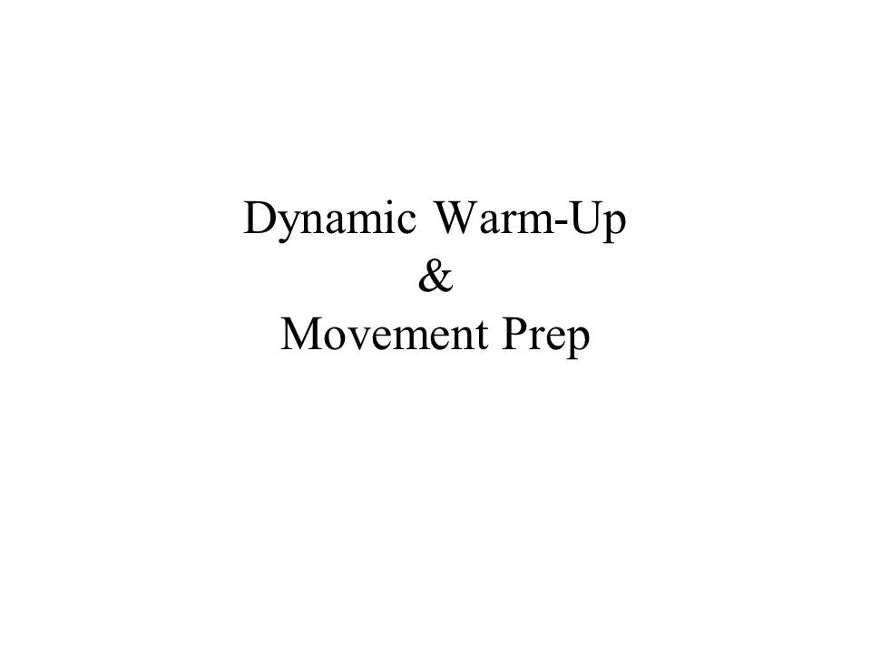 Dynamic Warm-Up & Movement Prep