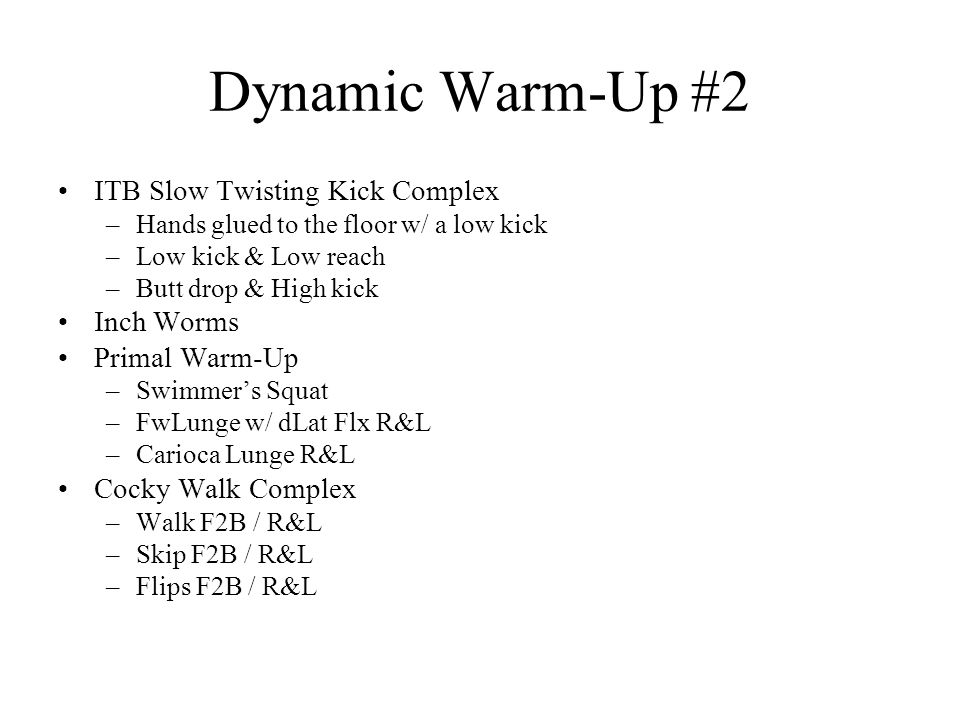Dynamic Warm-Up #2 ITB Slow Twisting Kick Complex Inch Worms