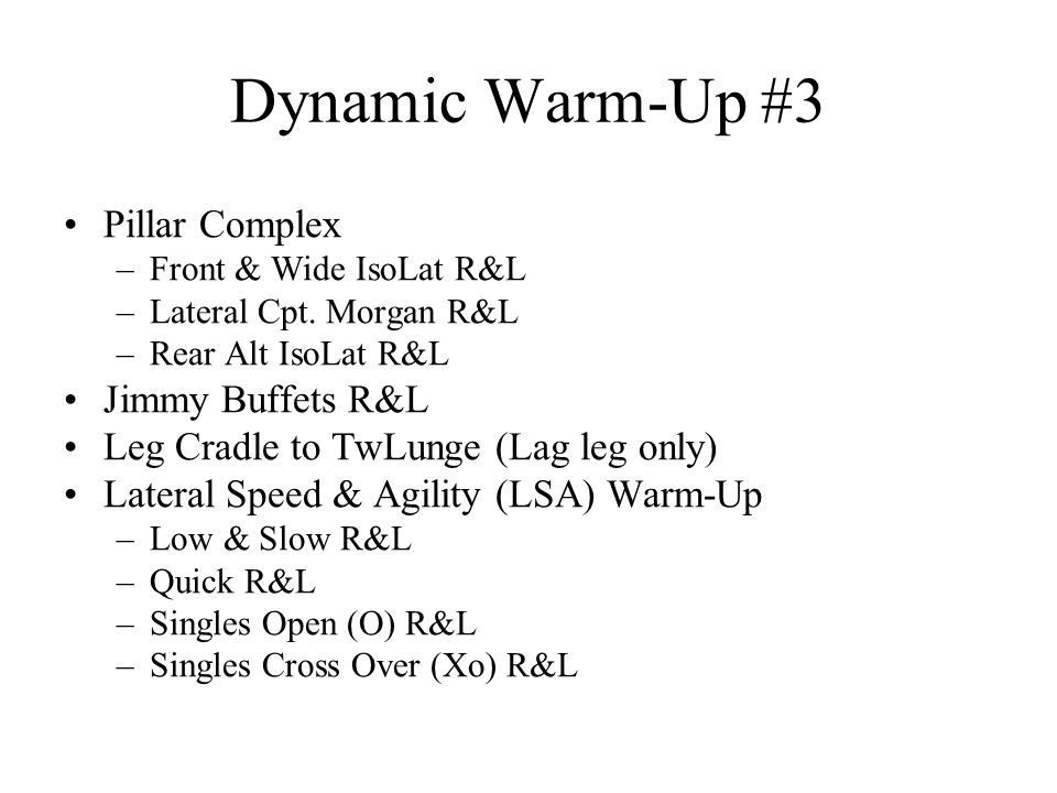 Dynamic Warm-Up #3 Pillar Complex Jimmy Buffets R&L