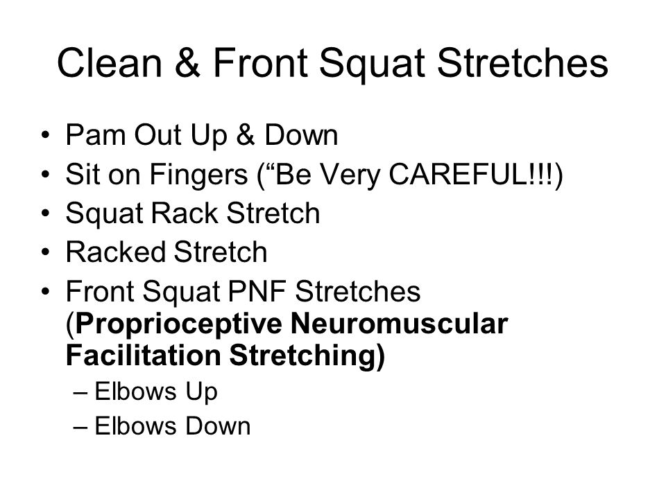 Clean & Front Squat Stretches