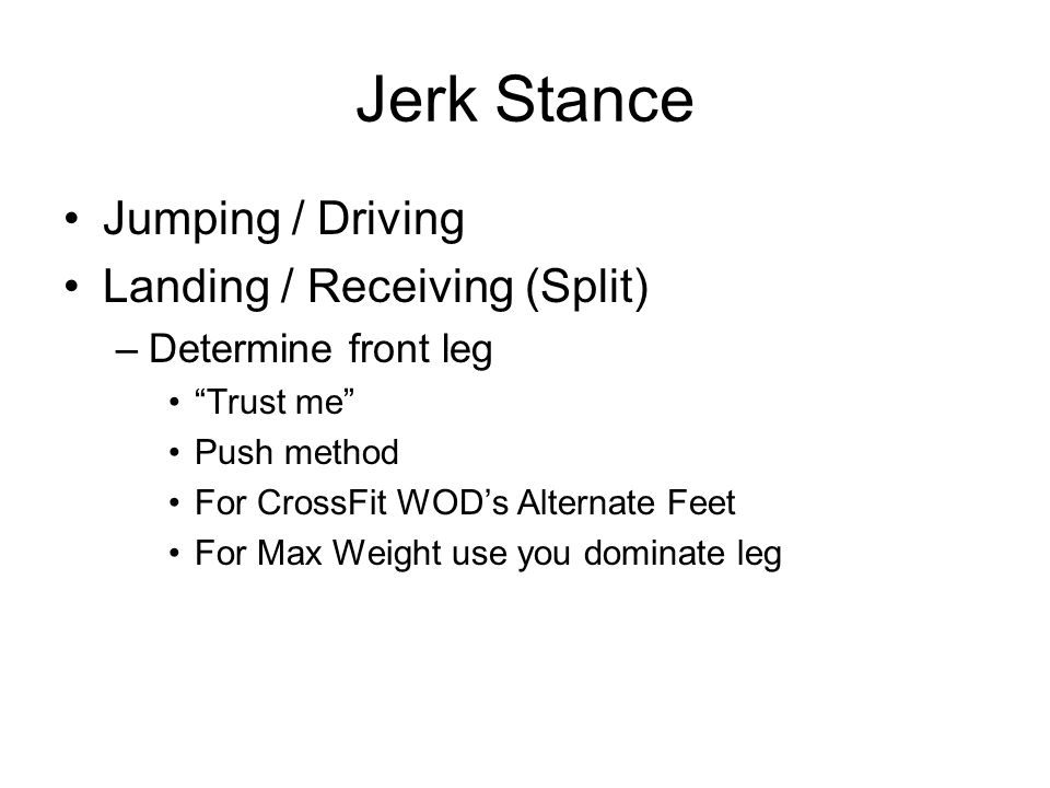 Jerk Stance Jumping / Driving Landing / Receiving (Split)