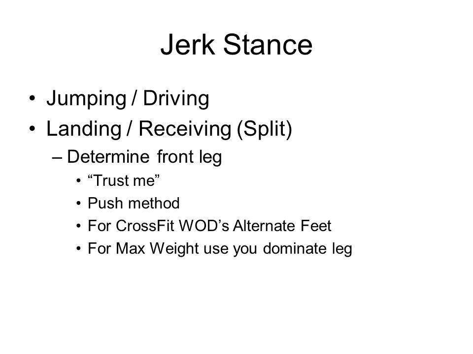 Jerk Stance Jumping / Driving Landing / Receiving (Split)