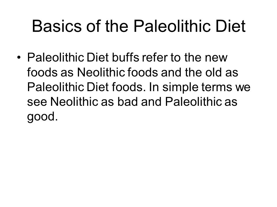 Basics of the Paleolithic Diet