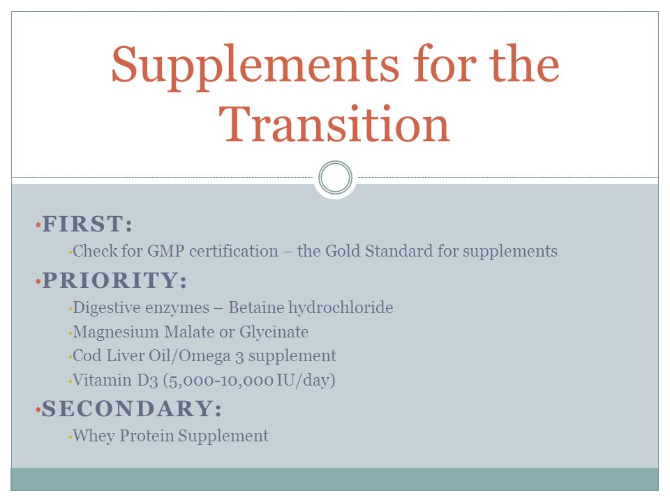 Supplements for the Transition