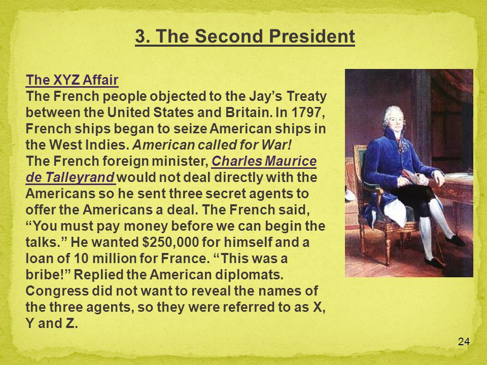 3. The Second President The XYZ Affair