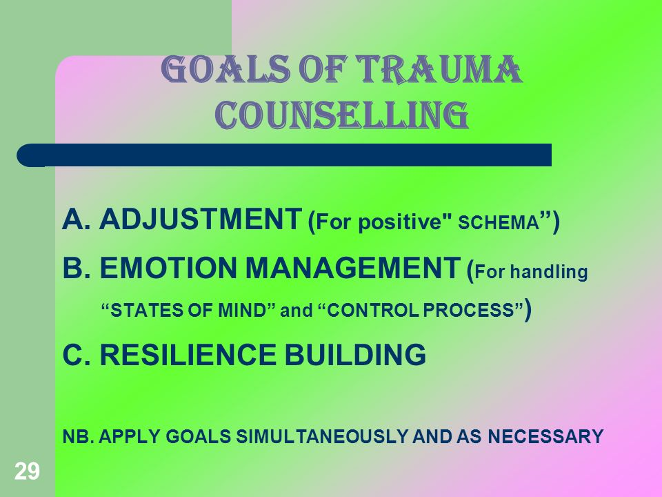 GOALS OF TRAUMA COUNSELLING