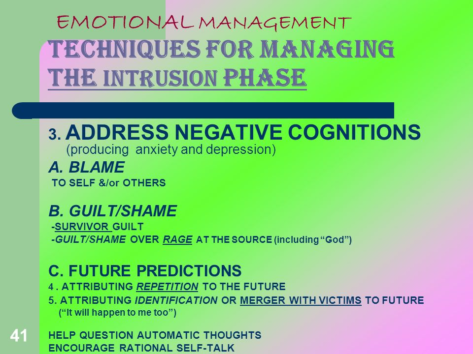 EMOTIONAL MANAGEMENT TECHNIQUES FOR MANAGING THE INTRUSION PHASE