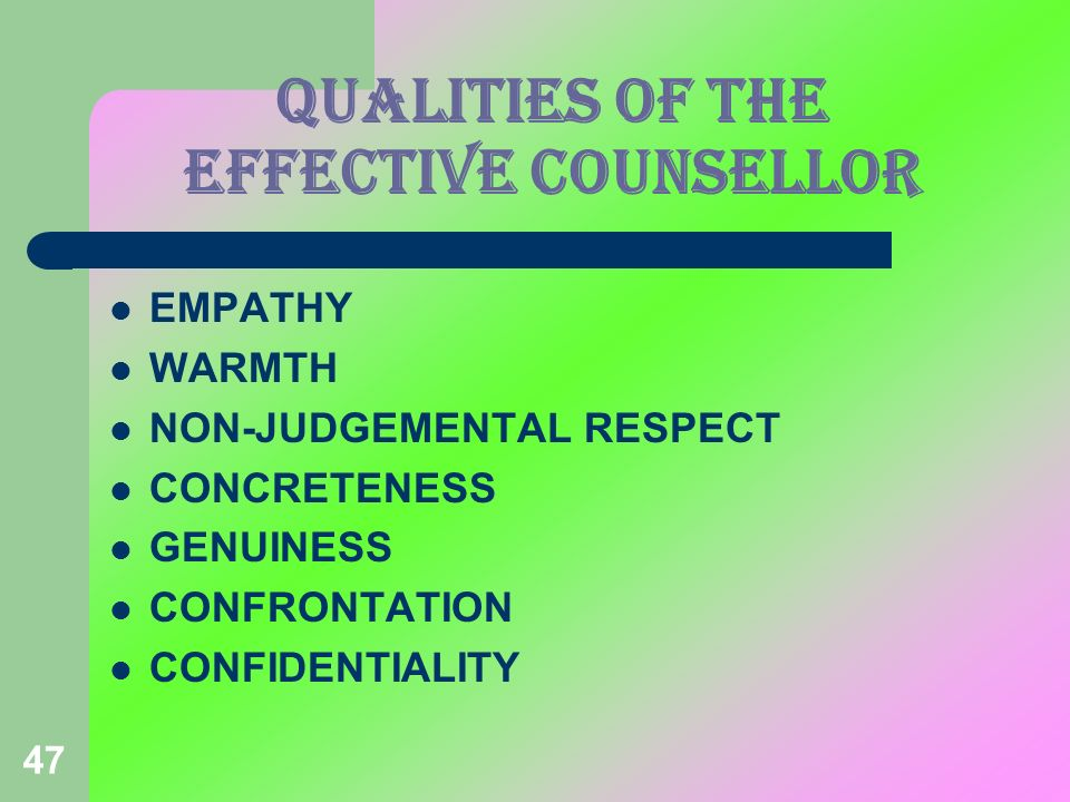 QUALITIES OF THE EFFECTIVE COUNSELLOR