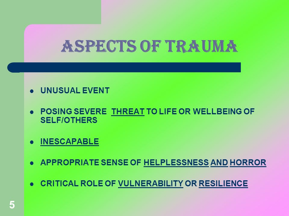 ASPECTS OF TRAUMA UNUSUAL EVENT