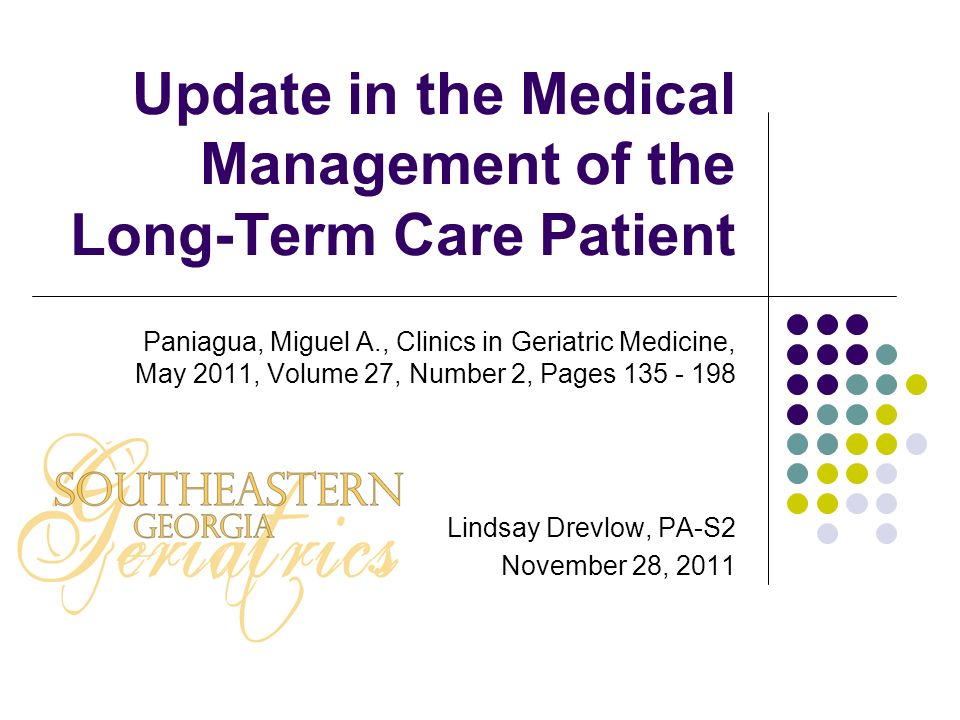Update in the Medical Management of the Long-Term Care Patient