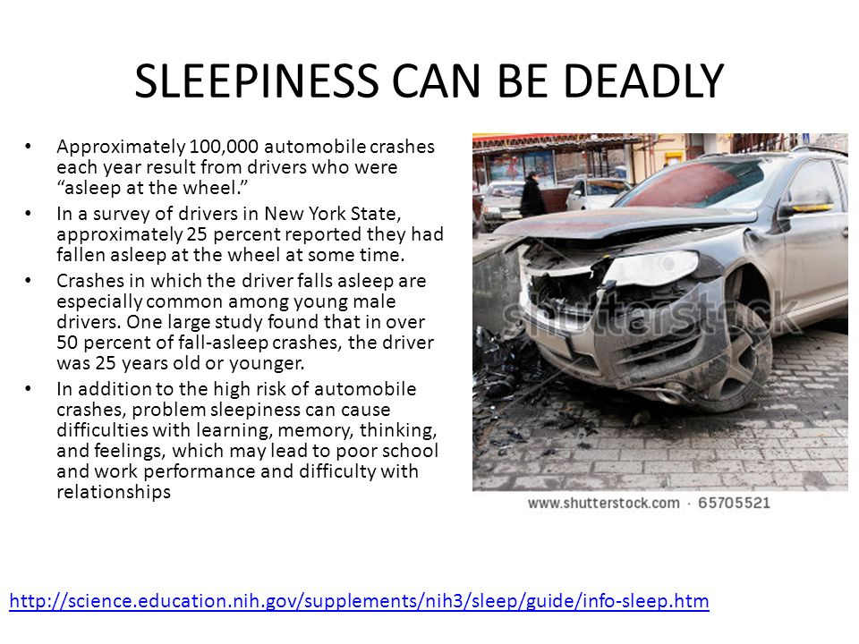 SLEEPINESS CAN BE DEADLY
