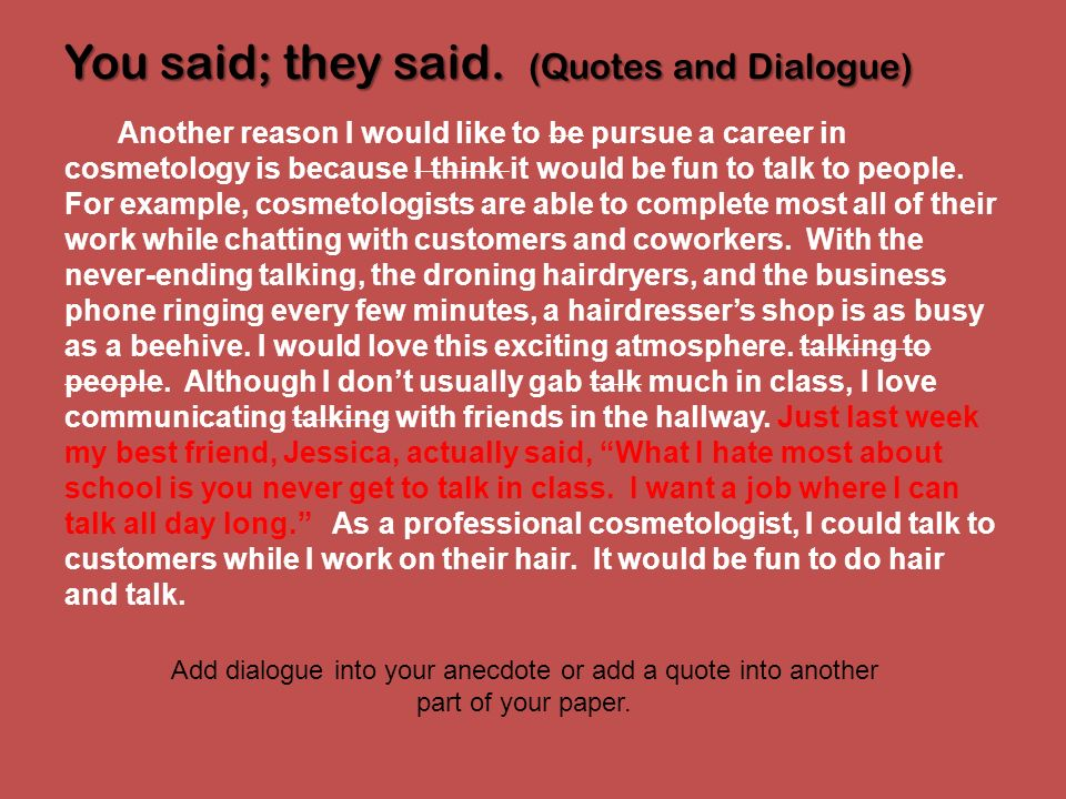 You said; they said. (Quotes and Dialogue)