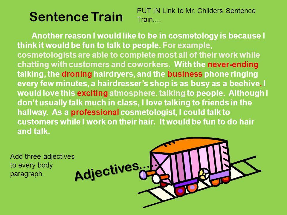 Sentence Train Adjectives.....