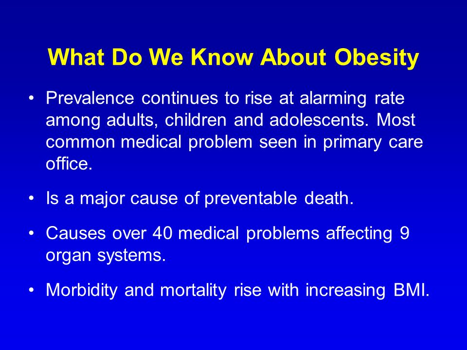 What Do We Know About Obesity