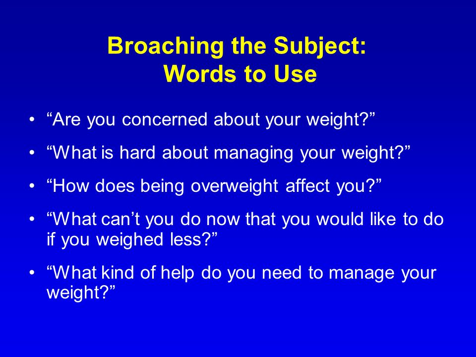 Broaching the Subject: Words to Use