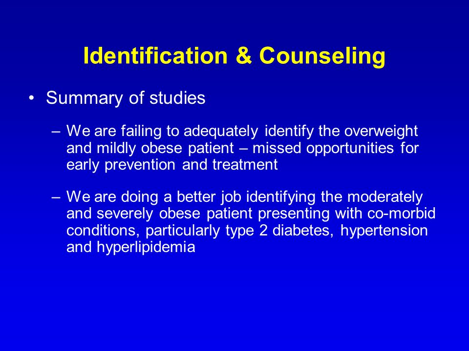 Identification & Counseling