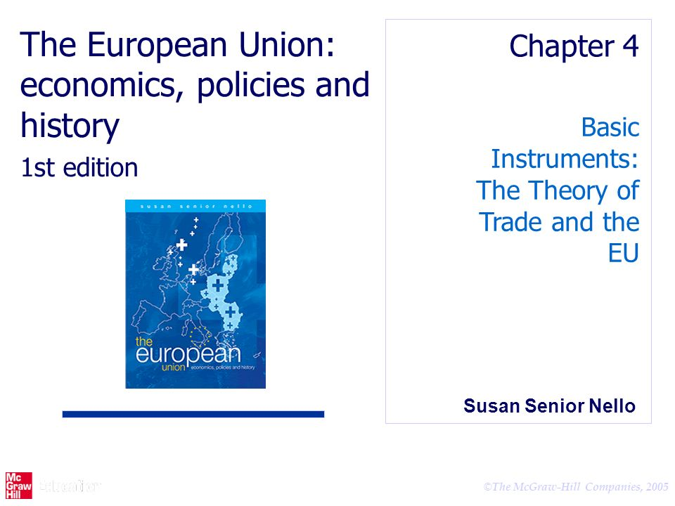 The European Union: economics, policies and history