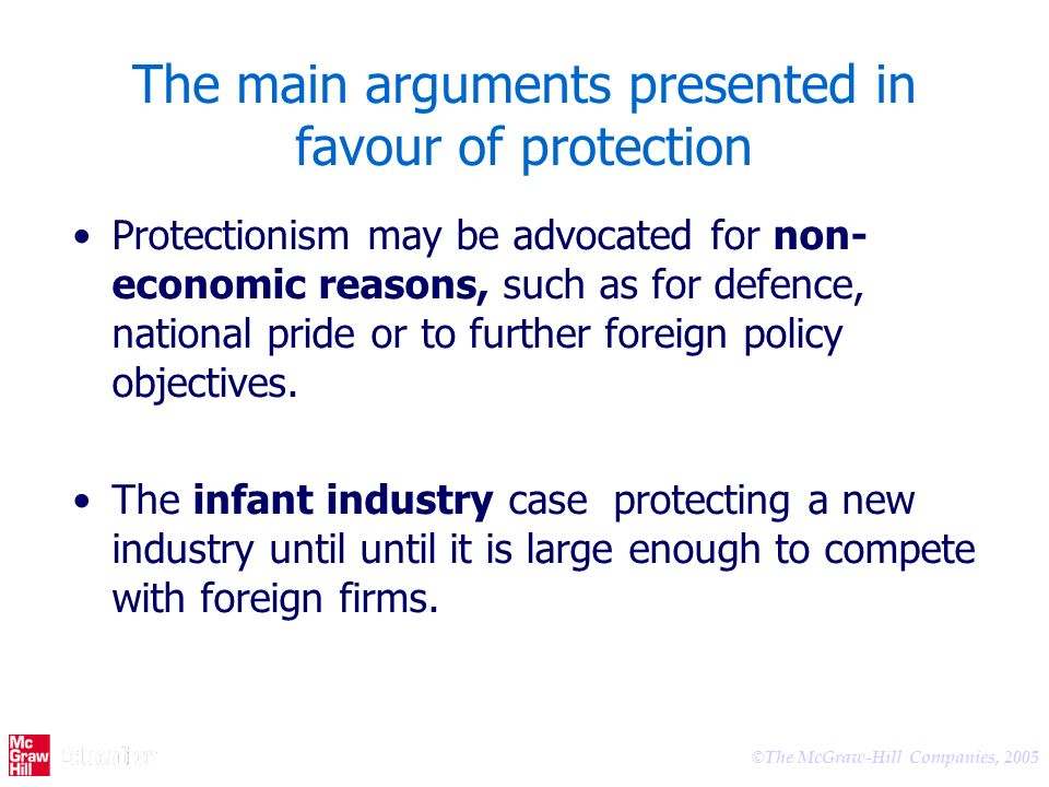 The main arguments presented in favour of protection