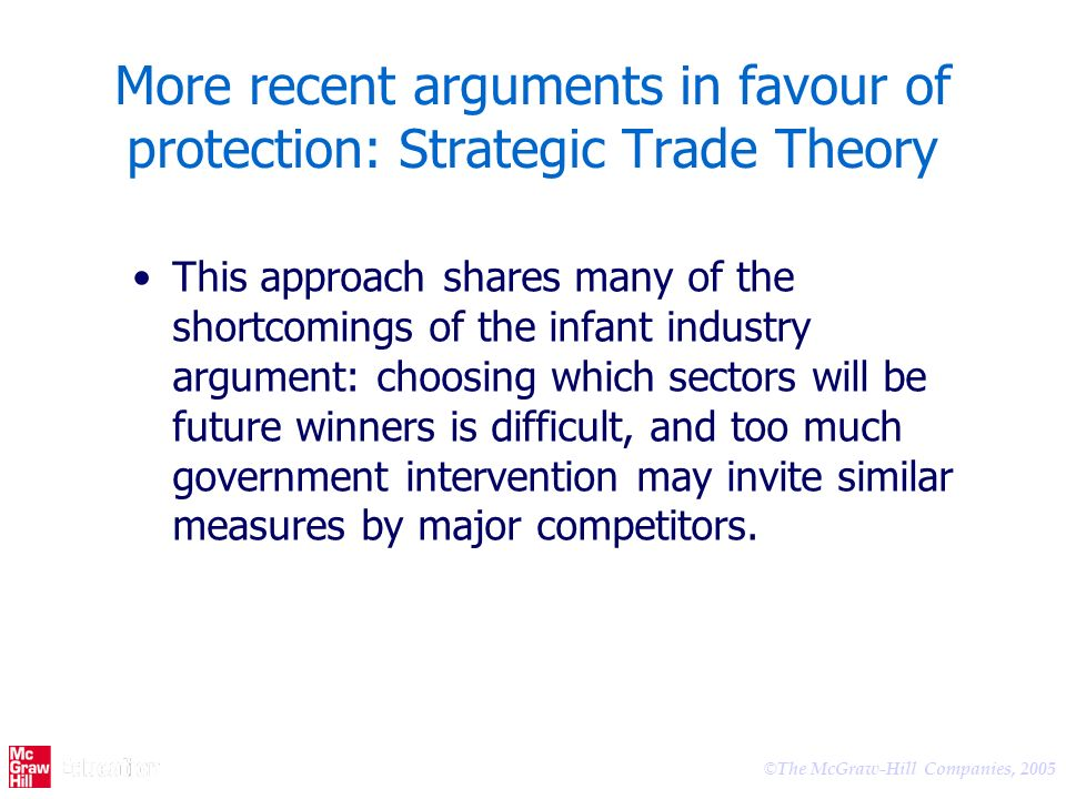 More recent arguments in favour of protection: Strategic Trade Theory