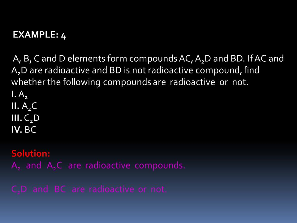 A2 and A2C are radioactive compounds.
