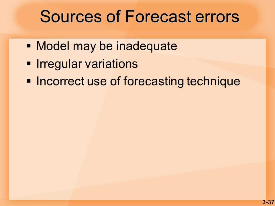 Sources of Forecast errors