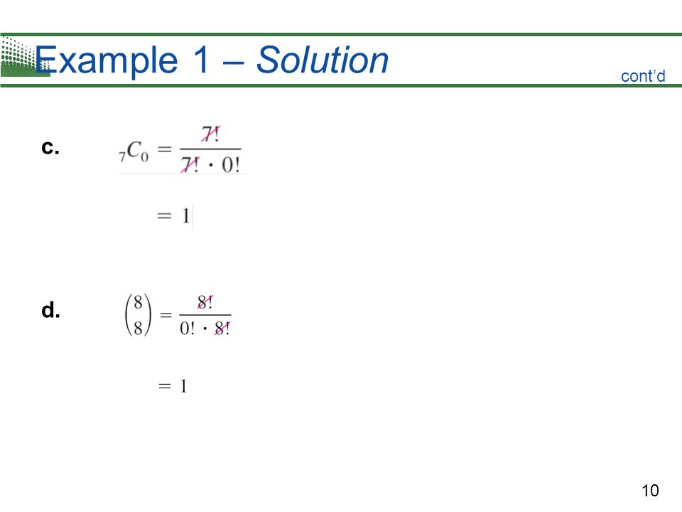 Example 1 – Solution cont'd c. d.