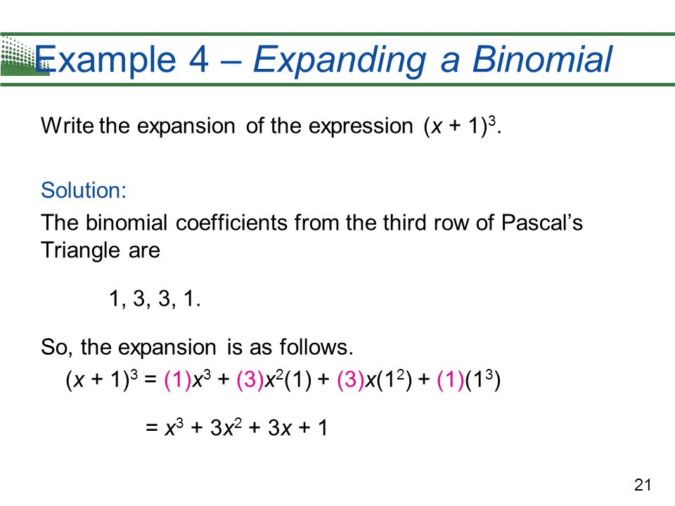 Example 4 – Expanding a Binomial
