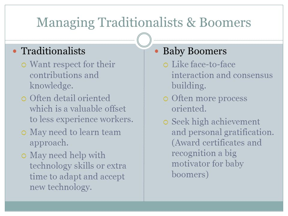 Managing Traditionalists & Boomers