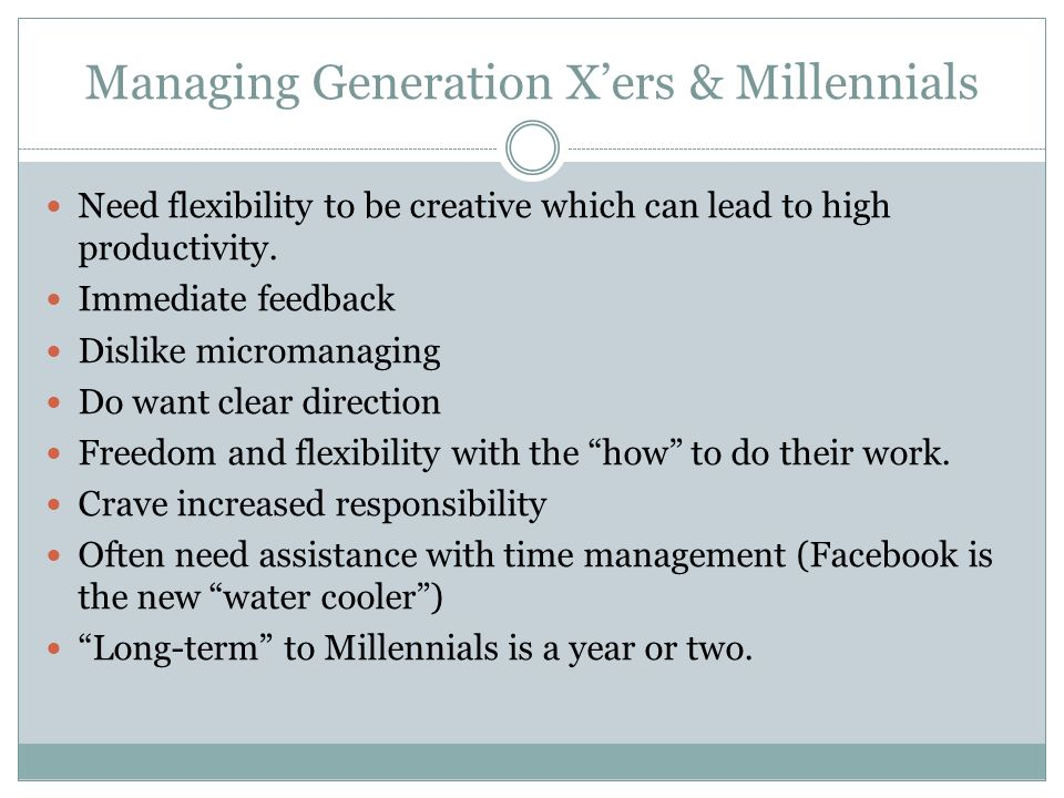 Managing Generation X'ers & Millennials