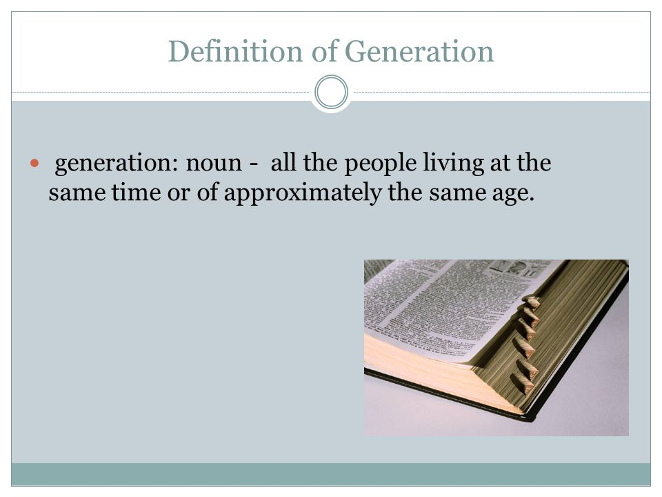 Definition of Generation