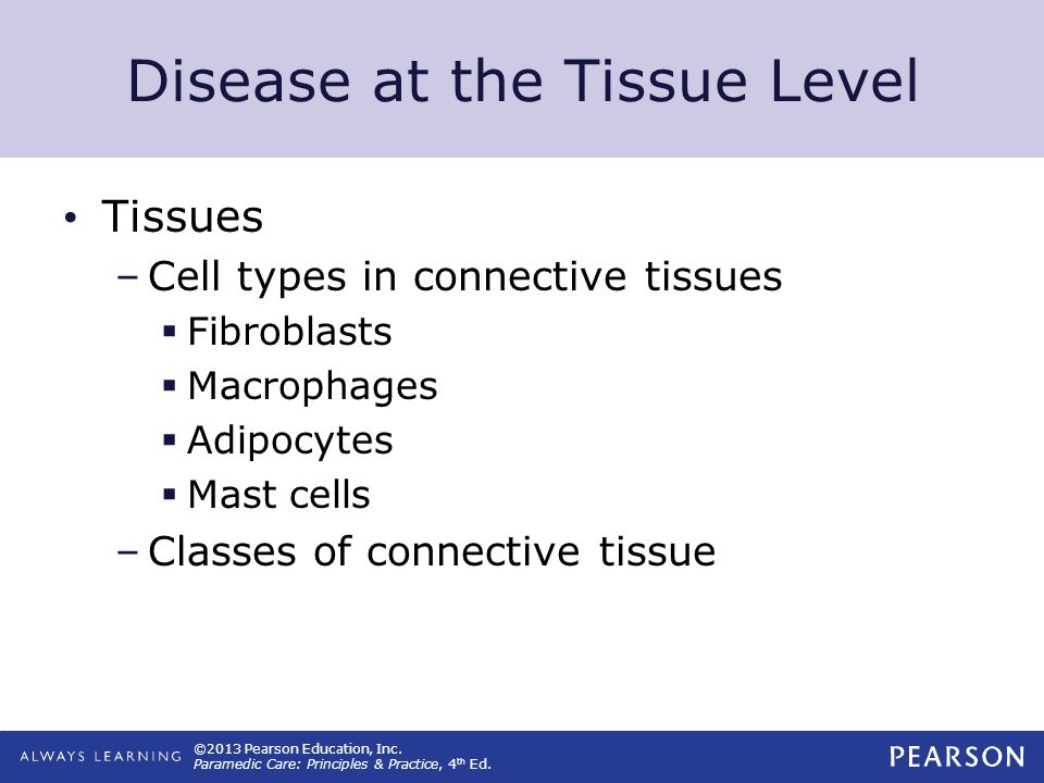 Disease at the Tissue Level