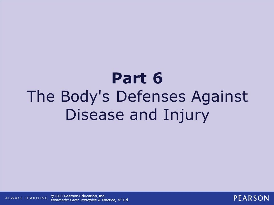 Part 6 The Body s Defenses Against Disease and Injury