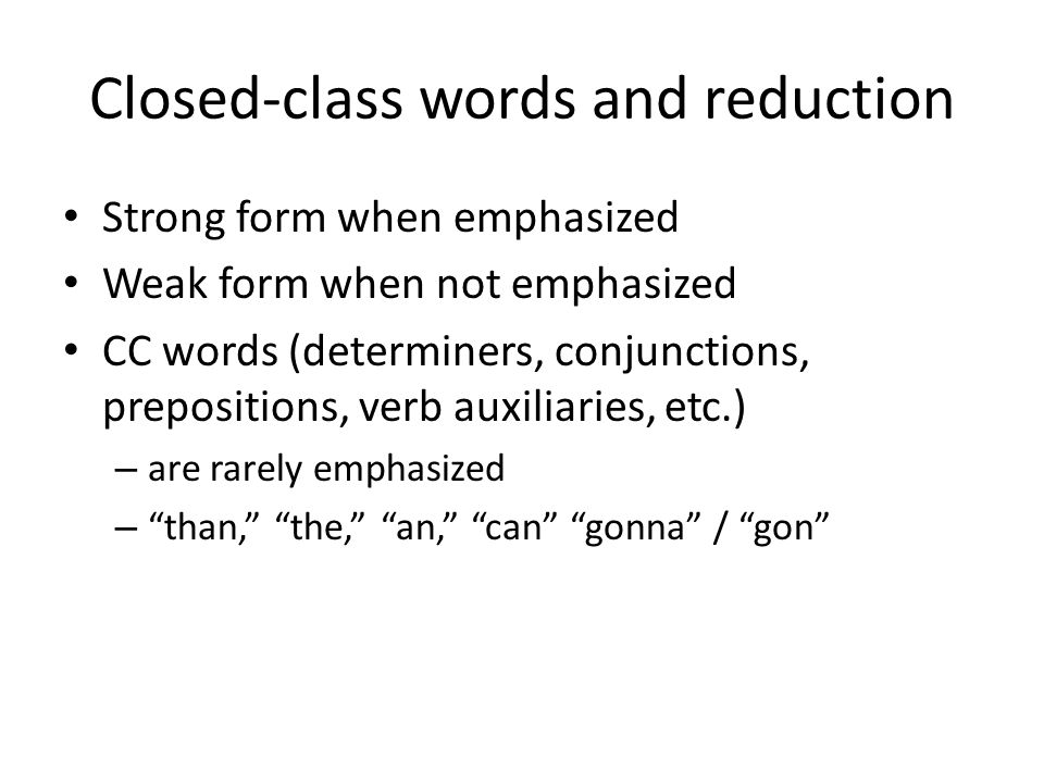 Closed-class words and reduction