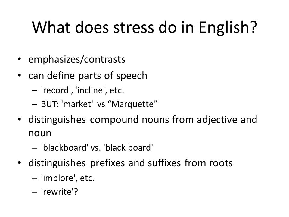 What does stress do in English