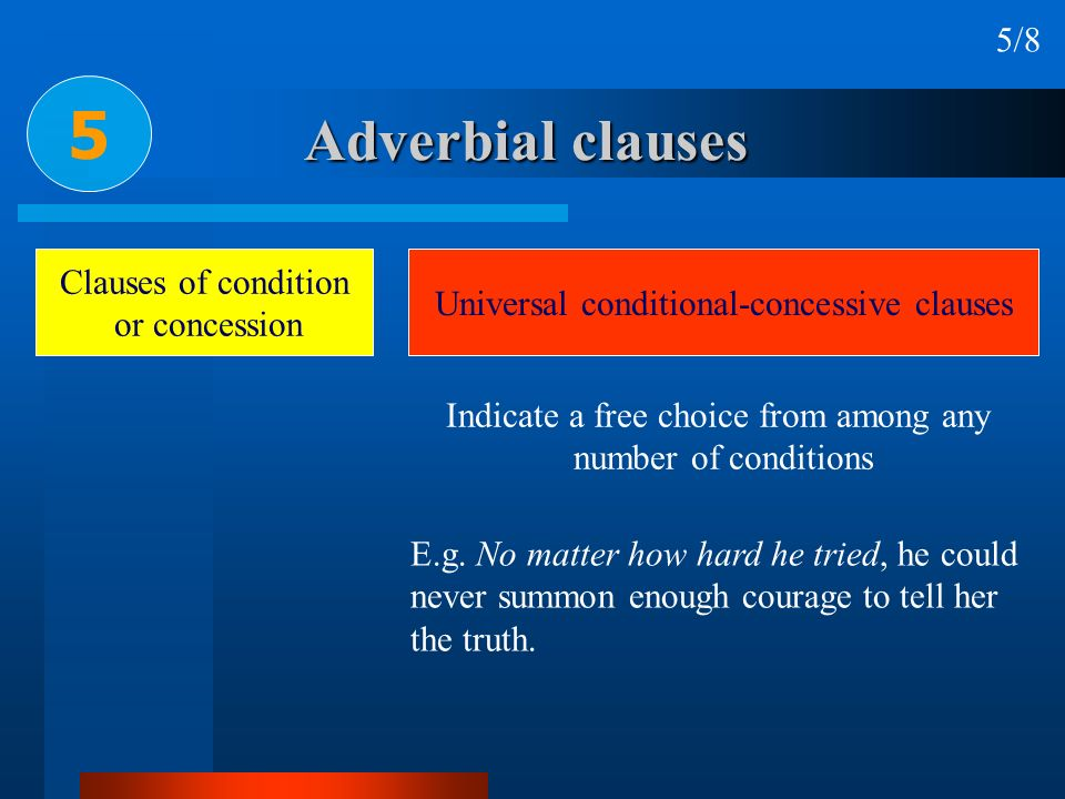 5 Adverbial clauses 5/8 Clauses of condition