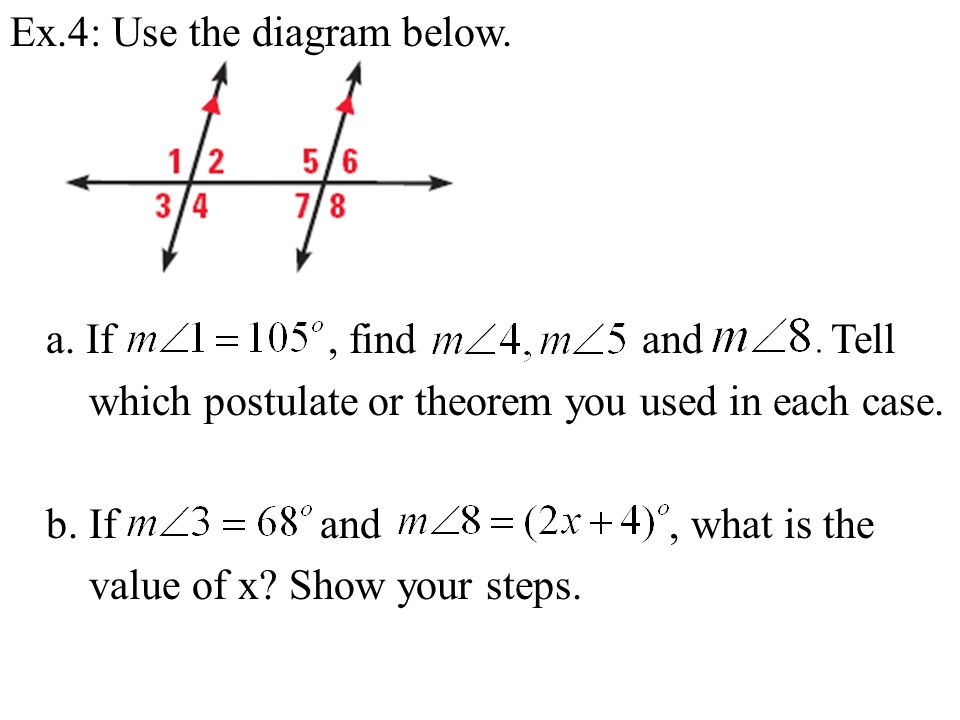 Ex. 4: Use the diagram below. a
