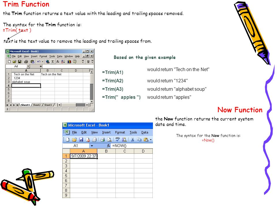The syntax for the Now function is: