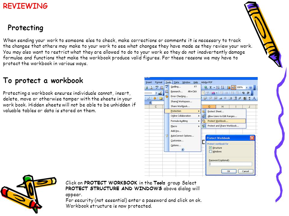 REVIEWING Protecting To protect a workbook