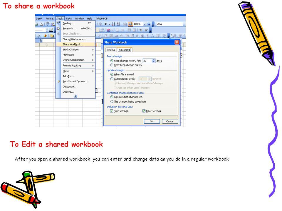 To Edit a shared workbook