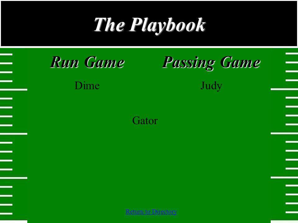 The Playbook Run Game Dime Passing Game Judy Gator