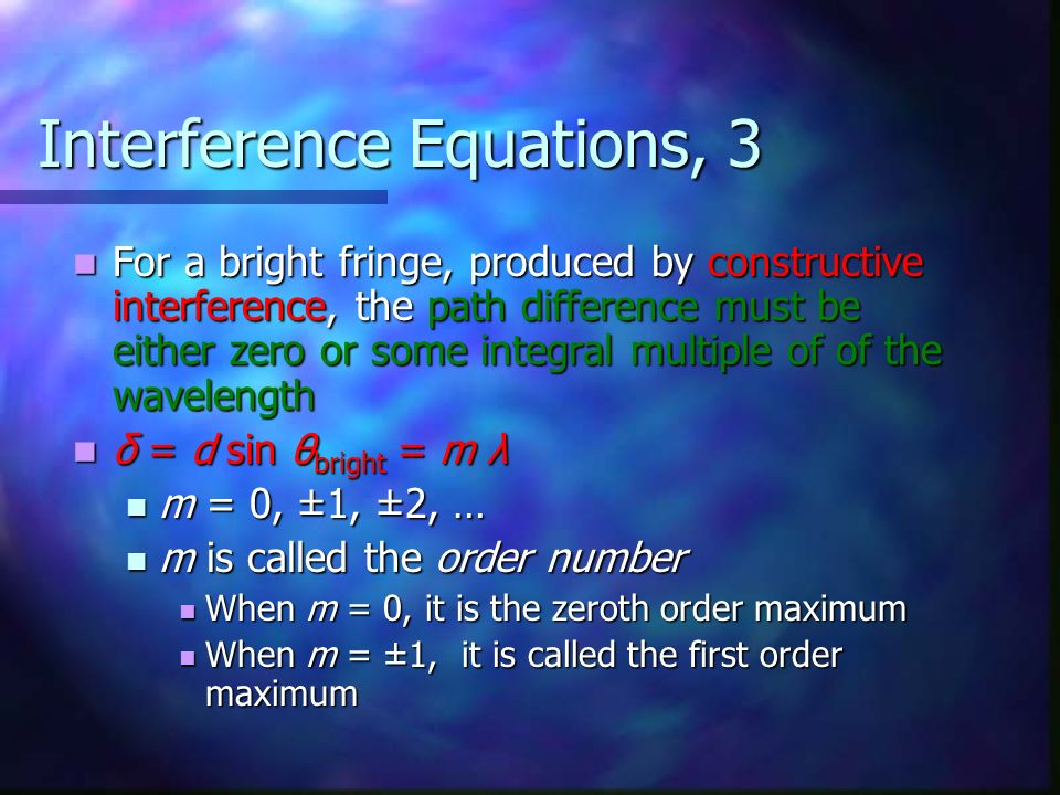 Interference Equations, 3