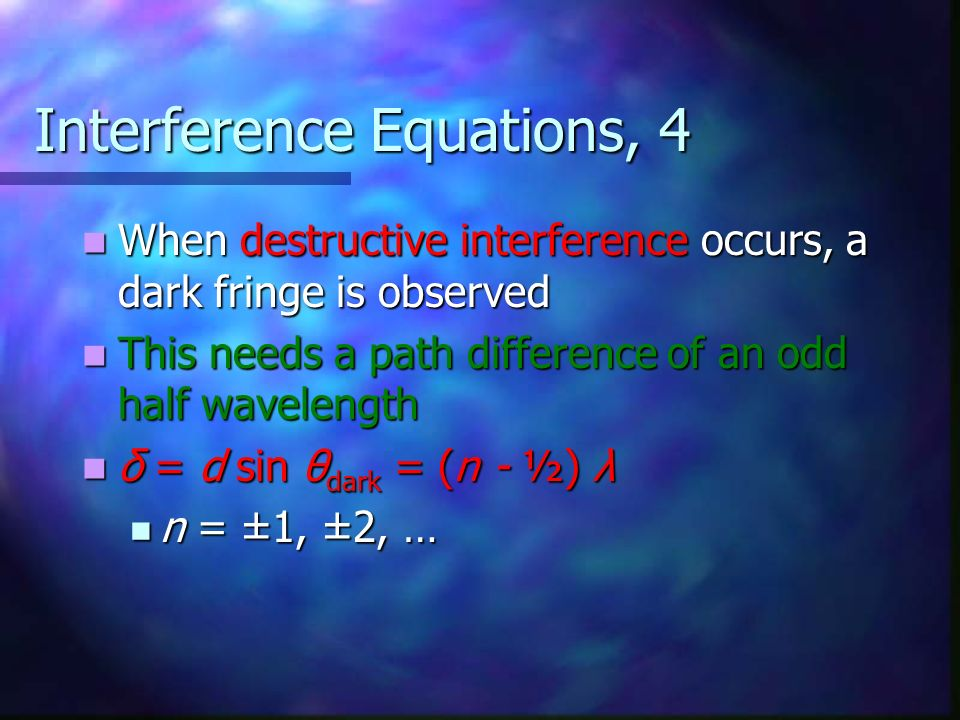 Interference Equations, 4