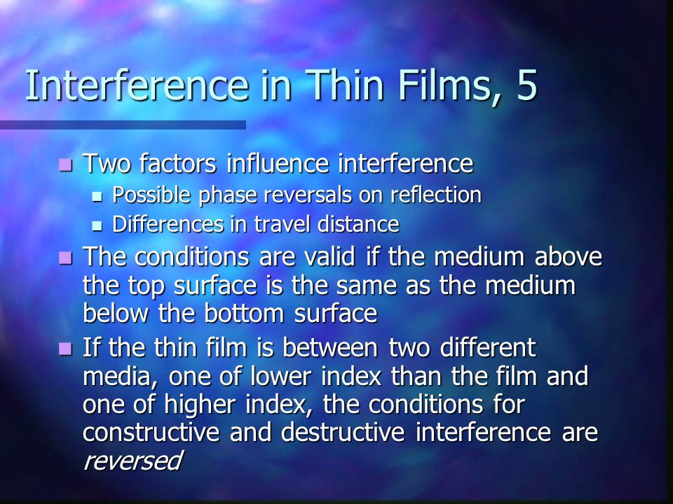 Interference in Thin Films, 5