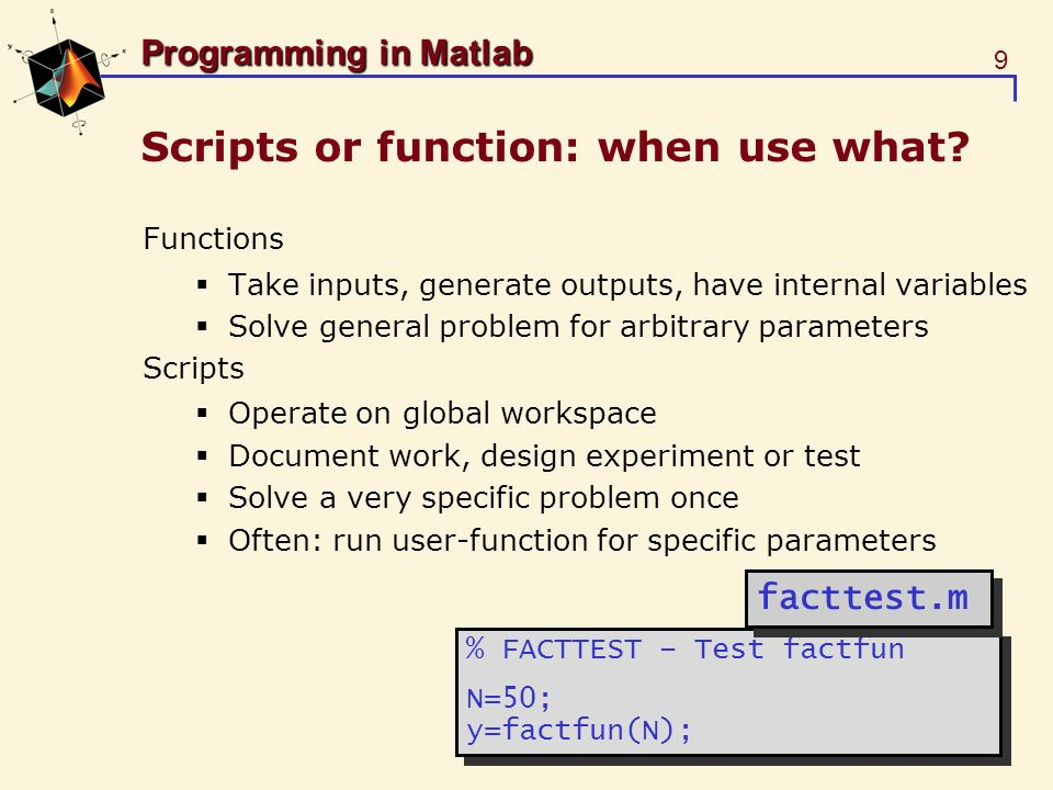 Scripts or function: when use what