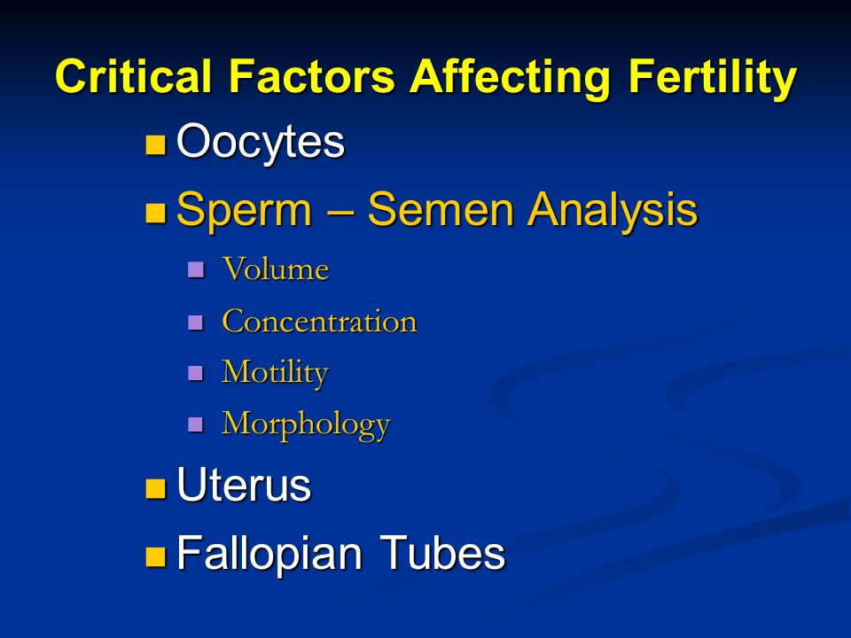 Critical Factors Affecting Fertility