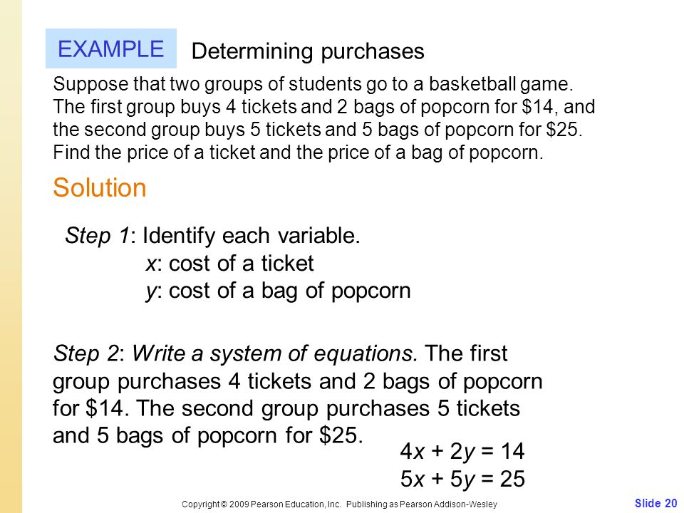 Solution EXAMPLE Determining purchases Step 1: Identify each variable.