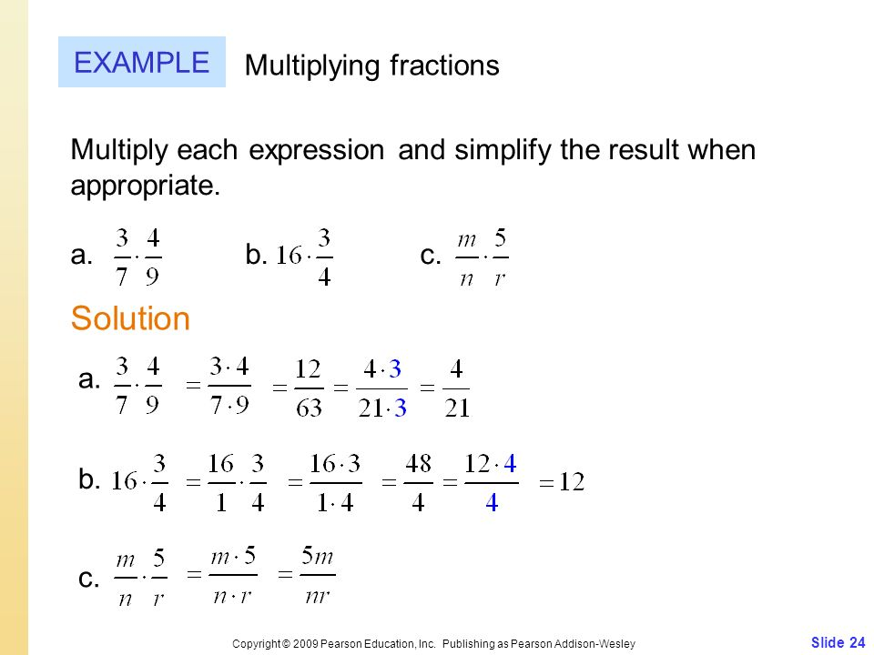 Solution EXAMPLE Multiplying fractions