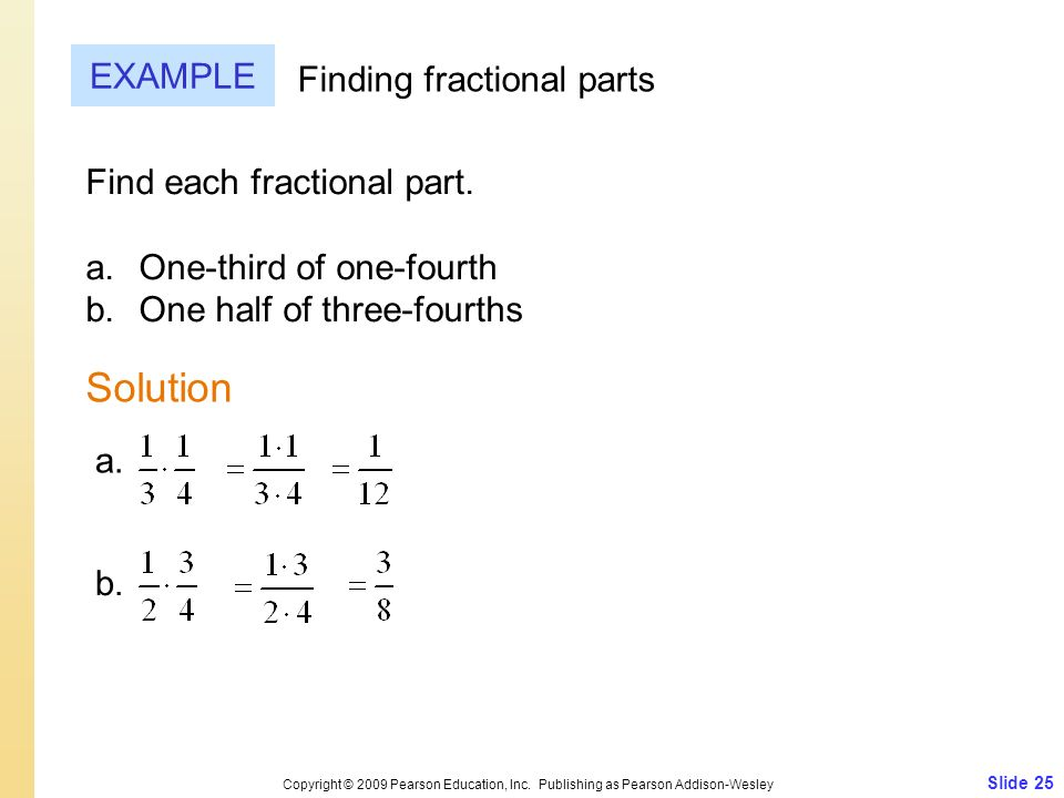 Solution EXAMPLE Finding fractional parts Find each fractional part.