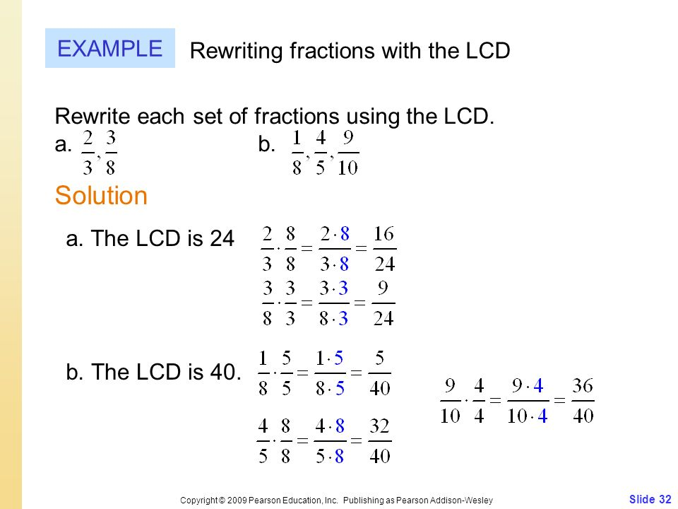 Solution EXAMPLE Rewriting fractions with the LCD